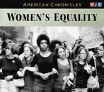 NPR American Chronicles : Women's Equality - NPR