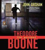 Theodore Boone : The Accused - John Grisham
