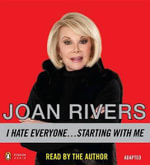 I Hate Everyone... Starting with Me - Joan Rivers