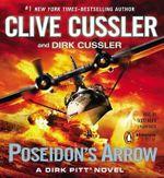 Poseidon's Arrow : Dirk Pitt Series : Book 22 - Clive Cussler