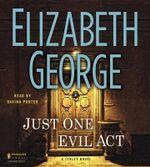 Just One Evil Act - Elizabeth George