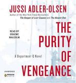 The Purity of Vengeance : Department Q Novels - Jussi Adler-Olsen