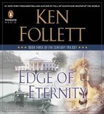 Edge of Eternity : Century Trilogy - Ken Follett