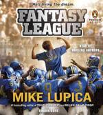 Fantasy League - Mike Lupica