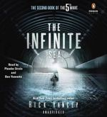The Infinite Sea : The Second Book of the 5th Wave Series - Rick Yancey