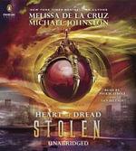 Stolen : Heart of Dread, Book Two - Melissa de La Cruz