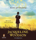 Uc Brown Girl Dreaming - Jacqueline Woodson