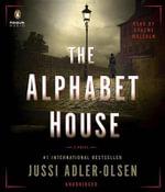 The Alphabet House : Department Q Novel - Jussi Adler-Olsen