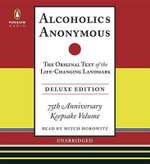 Alcoholics Anonymous : The Original Text of the Life-Changing Landmark - Mitch Horowitz