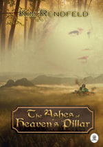 Ashes of Heaven's Pillar - Kim Rendfeld