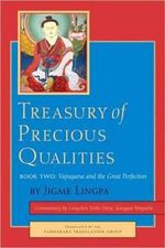 Treasury of Precious Qualities : Book Two - Longchen Yeshe Dorje Kangyur Rinpoche