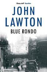 Blue Rondo : Inspector Troy - John Lawton