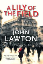 Lily of the Field - John Lawton