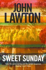 Sweet Sunday - John Lawton