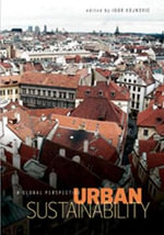 Urban Sustainability : A Global Perspective - Igor Vojnovic