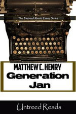 Generation Jan : The X'ers As Middle Children - Matthew C. Henry