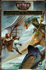 Leviathans in the Clouds (Space : 1889 & Beyond 2.3) - Parish-Whittaker David Savile Steve