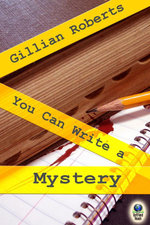 You Can Write a Mystery - Gillian Roberts
