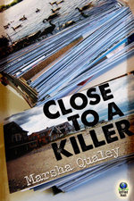 Close to a Killer - Marsha Qualey