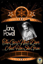 The Girl Next Door...and How She Grew - Jane Powell