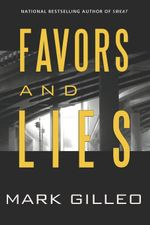 Favors and Lies - Mark Gilleo