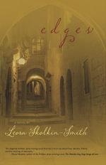 Edges : O Israel, O Palestine - Leora Skolkin-Smith