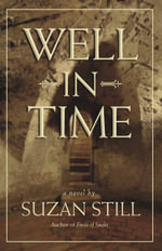 Well in Time - Suzan Still