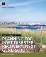 Planning for Post-Disaster Recovery : Next Generation - James Schwab