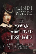 The Woman Who Loved Jesse James - Cindi Myers