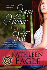 You Never Can Tell - Kathleen Eagle