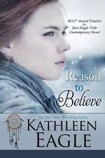 Reason to Believe - Kathleen Eagle