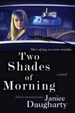 Two Shades of Morning - Janice Daugharty
