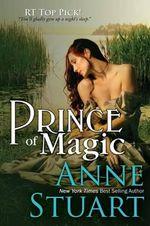 Prince of Magic - Anne Stuart