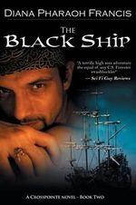 The Black Ship - Diana Pharaoh Francis