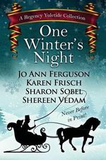 One Winter's Night : A Regency Yuletide 2 - Sharon Sobel