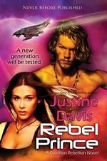 Rebel Prince - Justine Davis