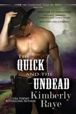 The Quick and the Undead - Kimberly Raye