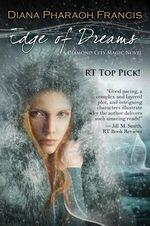 Edge of Dreams - Diana Pharaoh Francis