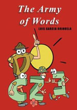 The Army of Words - Luis Garcia Orihuela