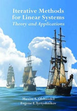 Iterative Methods for Linear Systems : Theory and Applications - Maxim A. OlEshanskii