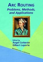 ARC Routing : Problems, Methods, and Applications - Angel Corberan