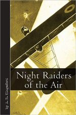 Night Raiders of the Air - A.R. Kingsford