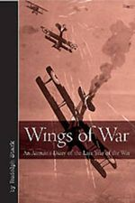 Wings of War : An Airman's Diary of the Last Year of the War - Rudolf Stark