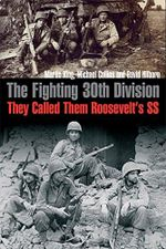 The Fighting 30th Division : They Called Them