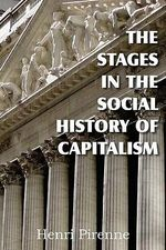 The Stages in the Social History of Capitalism - Henri Pirenne