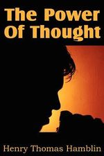 The Power Of Thought : The Other Side of OCD - Henry Thomas Hamblin