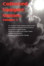 Collected Vampire Stories Volume I - Theophile Gautier