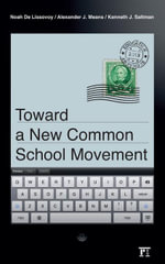 Toward a New Common School Movement - Noah De Lissovoy