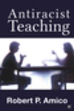Anti-Racist Teaching - Richard P. Amico
