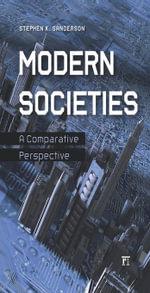 Modern Societies - Stephen K. Sanderson